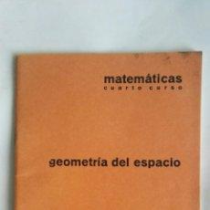 Libros de segunda mano de Ciencias: CUADERNO BARREIRO-RUBIO GEOMETRÍA DEL ESPACIO MATEMÁTICAS 4 CURSO AÑOS 70. Lote 149401729