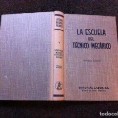 Livres d'occasion: LA ESCUELA DEL TÉCNICO MECÁNICO (V) HIDRÁULICA. MOTORES HIDRÁULICOS. BOMBAS. ED. LABOR, 1966. Lote 149447794