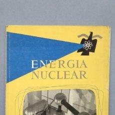 Libros de segunda mano de Ciencias: REVISTA. ENERGIA NUCLEAR. AÑO I. N. 4. 1957. Lote 149462422