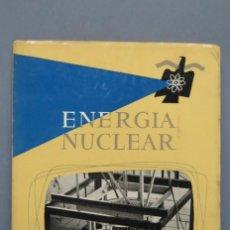 Libros de segunda mano de Ciencias: REVISTA. ENERGIA NUCLEAR. AÑO I. N. 2. 1957. Lote 149462706