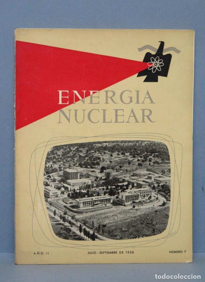 REVISTA. ENERGIA NUCLEAR. AÑO II. N. 7. 1958 (Libros de Segunda Mano - Ciencias, Manuales y Oficios - Física, Química y Matemáticas)