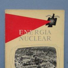 Libros de segunda mano de Ciencias: REVISTA. ENERGIA NUCLEAR. AÑO II. N. 7. 1958. Lote 149462750