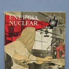 Libros de segunda mano de Ciencias: REVISTA. ENERGIA NUCLEAR. AÑO III. N. 10. 1959. Lote 149463302