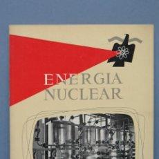 Libros de segunda mano de Ciencias: REVISTA. ENERGIA NUCLEAR. AÑO II. N. 6. 1958. Lote 149463970