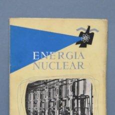 Libros de segunda mano de Ciencias: REVISTA. ENERGIA NUCLEAR. AÑO 1. N. I. 1957. Lote 149464010
