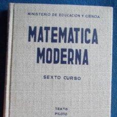 Libros de segunda mano de Ciencias: MATEMATICA MODERNA. Lote 149466510