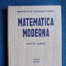 Libros de segunda mano de Ciencias: MATEMATICA MODERNA. Lote 149466874