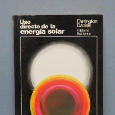 Libros de segunda mano de Ciencias: USO DIRECTO DE LA ENERGÍA SOLAR. FARRINGTON. Lote 149523230