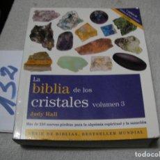 Libros de segunda mano: LA BIBLIA DE LOS CRISTALES - JUDY HALL. Lote 149639934