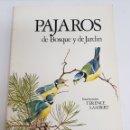 Libros de segunda mano: PAJAROS DE BOSQUE Y JARDIN - ALAN MICHELL - ARM06. Lote 149647045