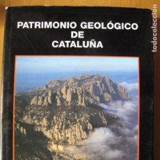 Libros de segunda mano: PATRIMONIO GEOLÓGICO DE CATALUÑA.- VARIOS AUTORES.- ENRESA. 2000. Lote 149763986