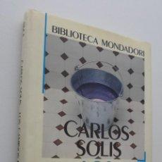 Libros de segunda mano de Ciencias: LOS CAMINOS DEL AGUA, EL ORIGEN DE LAS FUENTES Y LOS RÍOS - SOLÍS, CARLOS. Lote 150111064