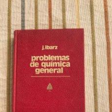 Libros de segunda mano de Ciencias: PROBLEMAS DE QUÍMICA GENERAL J. IBARZ 1978 CON TABLA DE CONSTANTES. Lote 150125461