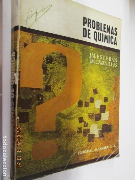 PROBLEMAS DE QUIMICA , JM ESTEBAN , JM CAVANILLAS (Libros de Segunda Mano - Ciencias, Manuales y Oficios - Física, Química y Matemáticas)