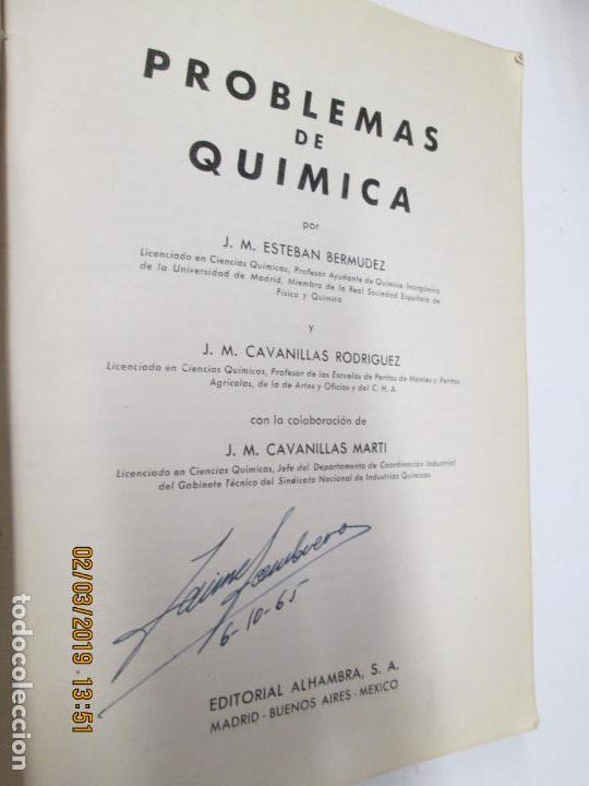 Libros de segunda mano de Ciencias: PROBLEMAS DE QUIMICA , JM ESTEBAN , JM CAVANILLAS - Foto 2 - 194967098