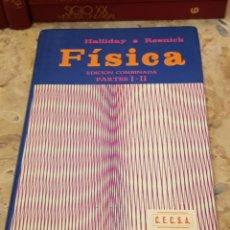 Libros de segunda mano de Ciencias: FISICA - RESNICK HALLADAY - CECSA EDICION COMBINADAD TOMOS 1 Y 2 I II. Lote 150254028