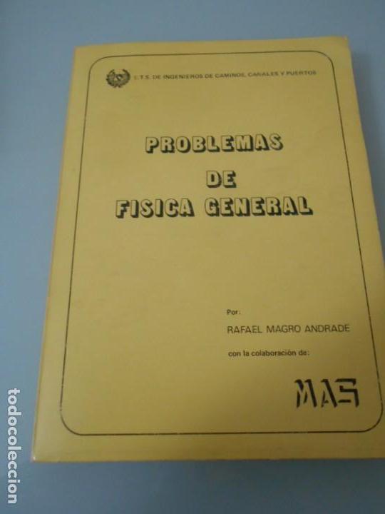 PROBLEMAS DE FÍSICA GENERAL - INGENIEROS DE CAMINOS,CANALES Y PUERTOS - RUGARTE 1978 (Libros de Segunda Mano - Ciencias, Manuales y Oficios - Física, Química y Matemáticas)
