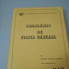 Libros de segunda mano de Ciencias: X- PROBLEMAS DE FÍSICA GENERAL - INGENIEROS DE CAMINOS,CANALES Y PUERTOS - RUGARTE 1978. Lote 150514722