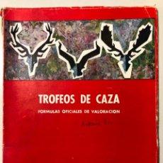 Libros de segunda mano: TROFEOS DE CAZA. FÓRMULAS OFICIALES DE VALORACIÓN. MINISTERIO DE AGRICULTURA. 1970. Lote 150536110