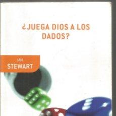 Libros de segunda mano de Ciencias: IAN STEWART. ¿JUEGA DIOS A LOS DADOS? LA NUEVA MATEMATICA DEL CAOS. DRAKONTOS. Lote 150554638