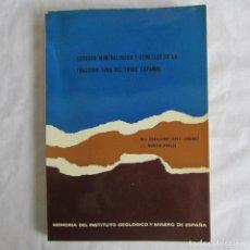 Libros de segunda mano: ESTUDIO MINERALÓGICO Y GENÉTICO DE LA FRACCIÓN FINA DEL TRÍAS ESPAÑOL CABALLERO, MARTÍN VIVALDI 1975. Lote 150635050