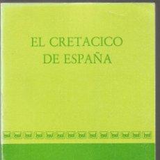 Libros de segunda mano: EL CRETACICO DE ESPAÑA.. Lote 150635130