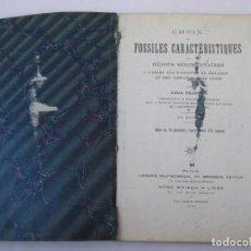 Libros de segunda mano: CHOIX DE FOSSILES CARACTERISTIQUES DES DEPOTS SEDIMENTAIRES - PARIS - 1910. Lote 150644442