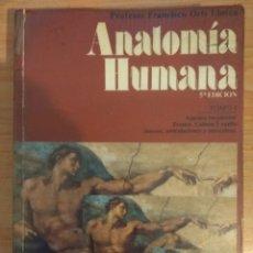 Libros de segunda mano: ANATOMÍA HUMANA. TOMO I. FRANCISCO ORTS LLORCA. CON ALGUNOS SUBRALLADOS.. Lote 150662366