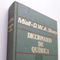 Libros de segunda mano de Ciencias: DICCIONARIO DE QUÍMICA - SHARP, D. W. A.. Lote 150773809