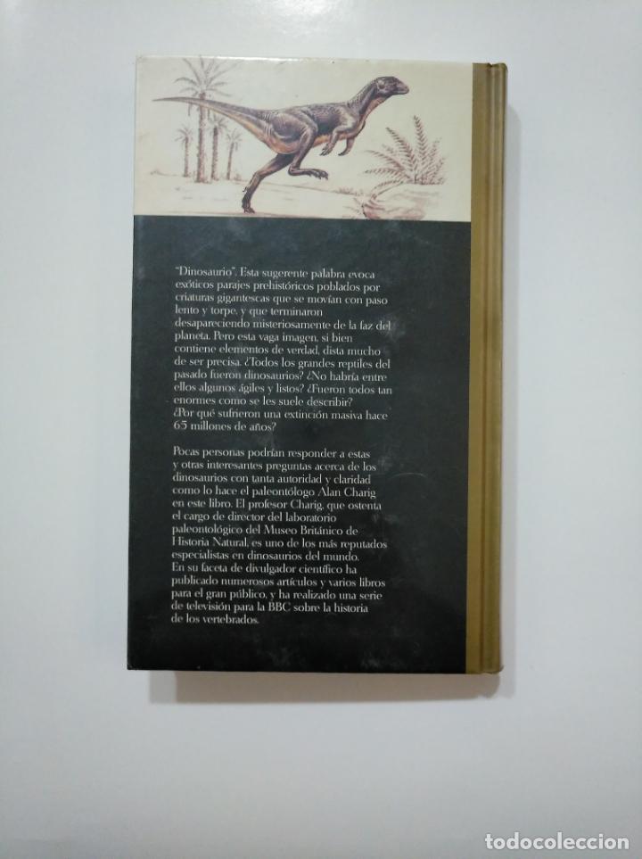 Libros de segunda mano: LA VERDADERA HISTORIA DE LOS DINOSAURIOS. CHARIG, ALAN. BIBLIOTECA CIENTIFICA SALVAT. TDK361 - Foto 2 - 150812302