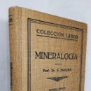 Libros de segunda mano: MINERALOGIA COLECCION LABOR *** R. BRAUNS *** SEGUNDA EDICION 1935. Lote 150839350