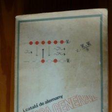 Libros de segunda mano de Ciencias: FISICA GENERAL - J.CATALA DE ALEMANY - 4º EDICIÓN - 1966. Lote 150961394
