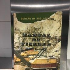 Libros de segunda mano: MANUAL DE TIERRAS. BUREAU OF RECLAMATION. Lote 150994742