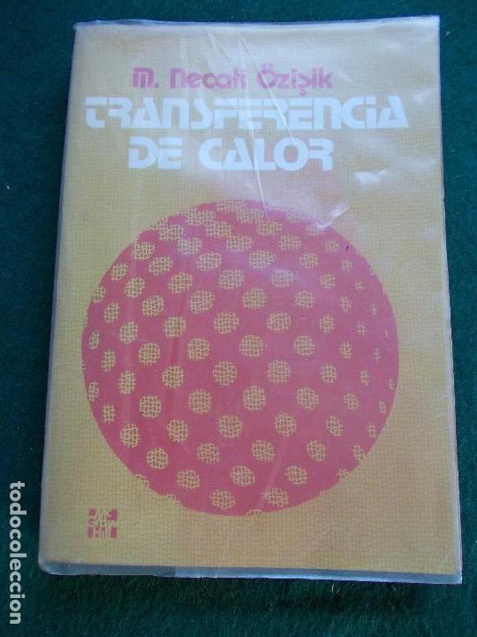 TRANSFERENCIA DE CALOR (Libros de Segunda Mano - Ciencias, Manuales y Oficios - Física, Química y Matemáticas)