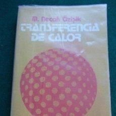 Libros de segunda mano de Ciencias: TRANSFERENCIA DE CALOR. Lote 151350466