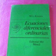 Libros de segunda mano de Ciencias: ECUACIONES DIFERENCIALES ORDINARIAS M. L. KRASNOV. Lote 175464667