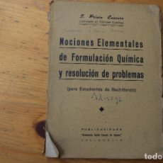 Libros de segunda mano de Ciencias: NOCIONES ELEMENTALES DE FORMULACIÓN QUÍMICA Y RESOLUCIÓN DE PROBLEMAS. Lote 151404806