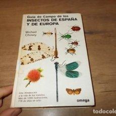 Libros de segunda mano: GUÍA DE CAMPO DE LOS INSECTOS DE ESPAÑA Y DE EUROPA. MICHAEL CHINERY. ED. OMEGA. 1988. VER FOTOS. . Lote 151488574