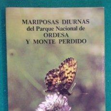 Libros de segunda mano: MARIPOSAS DIURNAS DEL PARQUE NACIONAL DE ORDESA Y MONTE PERDIDO / PEDRO ABÓS CASTEL. Lote 151488662