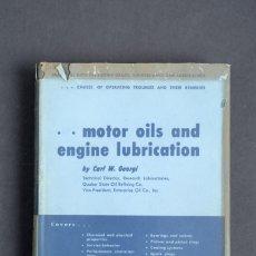 Libros de segunda mano de Ciencias: MOTOR OILS AND ENGINE LUBRICATION BY CARL W.GEORGI. Lote 151513574