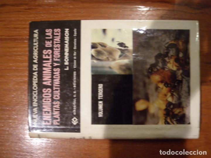 Libros de segunda mano: ENCICLOPEDIA TRES TOMOS ENEMIGOS ANIMALES DE LAS PLANTAS CULTIVADAS Y FORESTALES - Foto 4 - 151532382