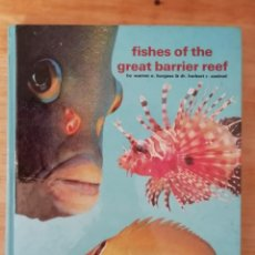 Libros de segunda mano: FISHES OF THE GREAT BARRIER REEF, WARREN E. BURGESS & HERBERT R. AXELROD. Lote 151670226