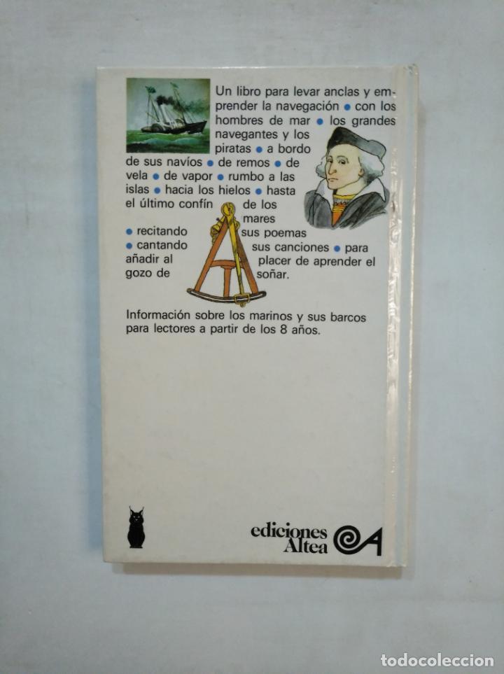 Libros de segunda mano: EL LIBRO DE LOS MARINOS. - DOMINIQUE DUVIARD / TONY ROSS. TDK368 - Foto 2 - 151837018