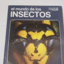 Libros de segunda mano: EL MUNDO DE LOS INSECTOS - DOCUMENTAL EN COLOR - ED. TEIDE - AGOSTINI - 1973 - ARM08. Lote 151897634