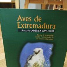 Libros de segunda mano: AVES DE EXTREMADURA. ANUARIO ADENEX 1999-2000. VOLUMEN 2.. Lote 151959249