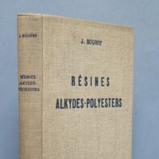 Libros de segunda mano de Ciencias: RESINES ALKYDES-POLYESTERS. J. BOURRY. Lote 151979378
