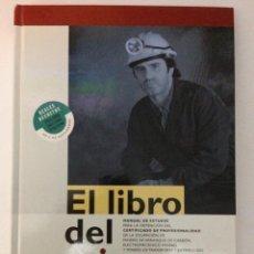 Libros de segunda mano: EL LIBRO DEL MINERO. MÓDULO DE SEGURIDAD MINERA. ESM 1997. PRINCIPADO ASTURIAS. Lote 152040726