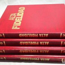 Libros de segunda mano de Ciencias: ALTA FIDELIDAD 4 TOMOS COMPLETA - EDICIONES NUEVA LENTE - VER FOTOS. Lote 152044882