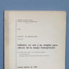 Libros de segunda mano de Ciencias: METODOS EN USO Y SU EMPLEO PARA CALCULO DE LA EVAPO-TRANSPIRACION. FAUSTINO GARICA. FERNANDO GONZALE. Lote 152078138