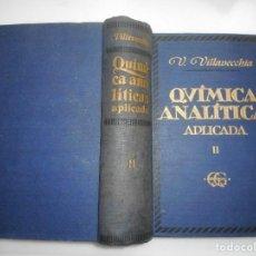 Libros de segunda mano de Ciencias: V. VILLAVECCHIA QUÍMICA ANALÍTICA APLICADA II Y92586. Lote 152150346